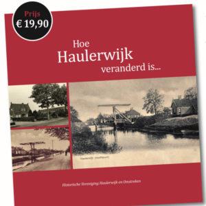 Hoe Haulerwijk is veranderd